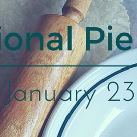 Celebrate National Pie Day